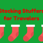 Best Stocking Stuffers for Travelers